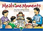Mealtime Moments #1 (Heritage Builders) by…