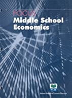 Focus: Middle School Economics by National…