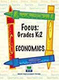 Geanie Channell: Focus: Economics - Grades K-2 (Focus (National Council on Economic Education))