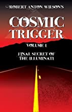 Cosmic trigger : final secret of the…