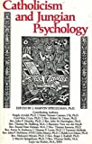 Spiegelman, J. Marvin: Catholicism and Jungian Psychology