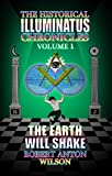 Wilson, Robert Anton: The Earth Will Shake