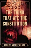 Wilson, Robert Anton: Tsog: The Thing That Ate the Constitution