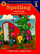 Spelling and Writing: Grade 2 (Brighter…