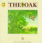 The Oak (My First Nature Books) by Andrienne…
