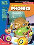 The Complete Book of Phonics by School…