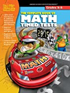 The Complete Book of Math Timed Tests by…
