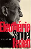 Beckett, Samuel: Eleutheria