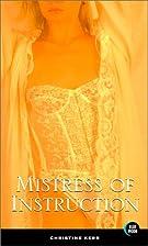 Mistress of Instruction by Christine Kerr