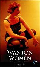 Wanton Women by Bill Adler