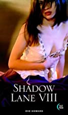 Shadow Lane VIII by Eve Howard