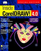 Inside Coreldraw 4.0!/Book and Disk by…