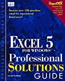 Carlberg, Conrad: The Excel 5 Professional Solutions Guide