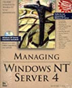 Managing Windows NT Server 4 by Howard F.…