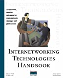 Lew, H. Kim: Internetworking Technologies Handbook