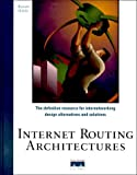 Bassam Halabi: Internet Routing Architectures (Design & Implementation)