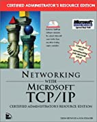 Networking with Microsoft TCP/IP Certified…