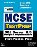 Scrimger, Rob: McSe Testprep: SQL Server 6.5 Design & Implementation (Testperp Series)