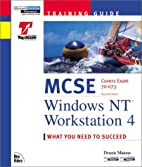 MCSE Training Guide: Windows NT Workstation…
