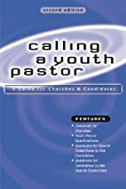 Calling a Youth Pastor: A Guide for…