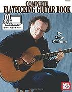 Mel Bay's Complete Flatpicking Guitar…