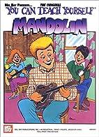 Mel Bay's You Can Teach Yourself Mandolin by…
