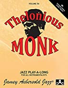 Vol. 56, Thelonious Monk (Book & CD Set)…