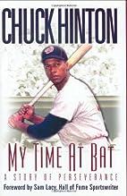 My time at bat by Chuck Hinton