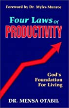 Four Laws of Productivity by Mensa Otabil