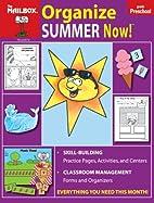 Organize Summer Now! (PreK) by The Mailbox…