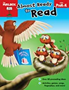 Almost Ready to Read (PreK-K) by The Mailbox…
