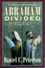Peterson, Daniel C.: Abraham Divided: An Lds Perspective on the Middle East