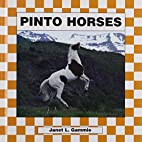 Pinto Horses by Janet L. Gammie