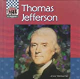 Welsbacher, Anne: Thomas Jefferson (United States Presidents)