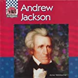Welsbacher, Anne: Andrew Jackson (United States Presidents)