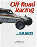Off-Road Racing (Fast Tracks) by A. T.…
