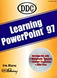 Ddc Publishing Staff: Learning Microsoft Powerpoint 97