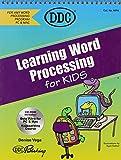 Vega, Denise: Word Processing for Kids (Learning Series)