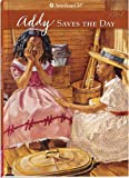Connie Porter: Addy Saves The Day (American Girls Collection)