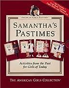 American Girls Pastimes: Samantha's Pastimes…