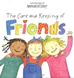 Westcott, Nadine Bernard: The Care and Keeping of Friends