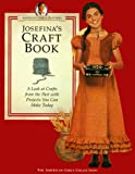 England, Tamara: Josefina&#39;s Craft Book