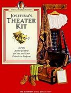 Josefina's Theater Kit by Valerie Tripp