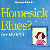 [???]: Homesick Blues, Here's What to Do