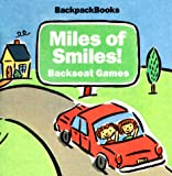 [???]: Miles of Smiles, Backseat Games