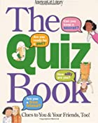 The Quiz Book: Clues to You & Your Friends…