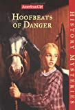 Hughes, Holly: Hoofbeats of Danger