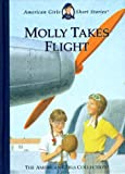 Tripp, Valerie: Molly Takes Flight