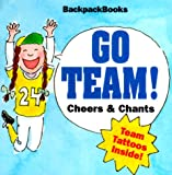 [???]: Go Team: Cheers & Chants