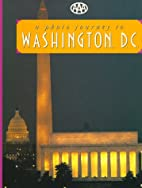 AAA: A Photo Journey to Washington, D.C. by…